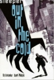 Sleeper: Out in the Cold - Volume 1…