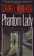 Phantom Lady by Cornell Woolrich