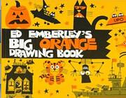 Ed Emberley's Big Orange Drawing Book de Ed…