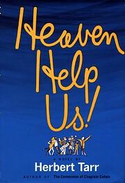 Heaven Help Us de Herbert Tarr