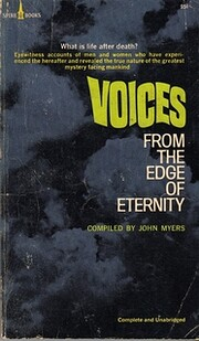 Voices from the Edge of Eternity: Unlocking…