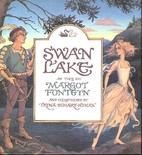 Swan Lake by Margot Fonteyn