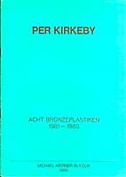 Per Kirkeby, Acht Bronzeplastiken,…
