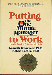 Putting the One Minute Manager to Work: How…