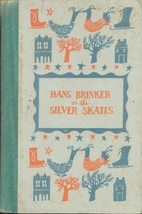 Hans Brinker or the Silver Skates by Mary…
