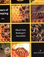 120 Years of Beekeeping, 1891-2011 af Karen…
