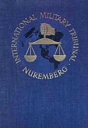 International Military Tribunal, Trial of…