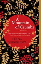A Mountain of Crumbs: A Memoir by Elena…