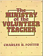 Ministry of the Volunteer Teacher by Charles…