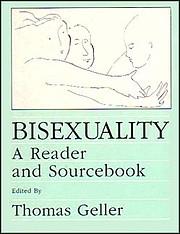 Bisexuality: A Reader and Sourcebook de…