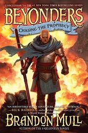 Chasing the Prophecy (3) (Beyonders) av…