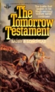 The Tomorrow Testament av Barry B. Longyear