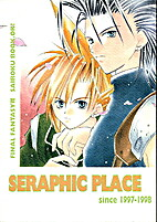 SERAPHIC PLACE since 1997-1998 by…