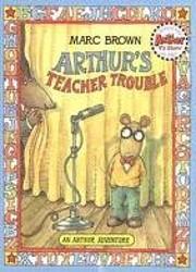 Arthur's Teacher Trouble (Arthur Adventures…