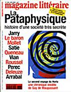 Magazine littéraire # 388: La Pataphysique…