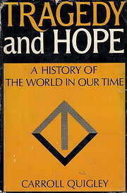Tragedy and hope; a history of the world in…