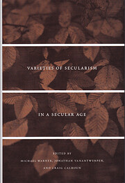 Varieties of Secularism in a Secular Age por…