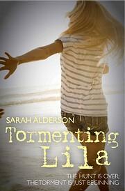 Tormenting Lila por Sarah Alderson