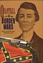 Quantrill and the border wars by William…