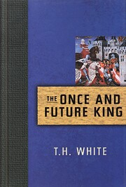 The Once and Future King av Terence Hanbury…