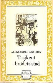Tasjkent - brödets stad por Aleksandr…