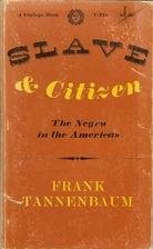 Slave and Citizen: The Classic Comparative…
