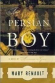 The Persian boy – tekijä: Mary Renault