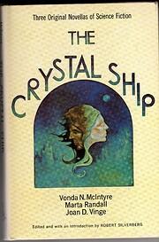 The Crystal Ship: Three Original Novellas of…