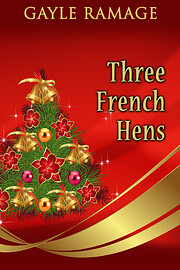 Three French Hens - Revised Edition af Gayle…