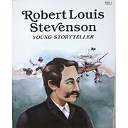 Robert Louis Stevenson: Young Storyteller de…