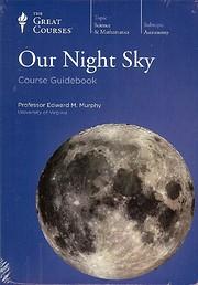 Our Night Sky de Edward M. Murphy