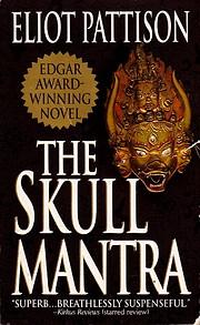 The Skull Mantra von Eliot Pattison
