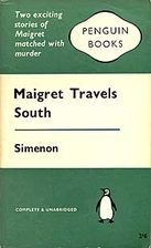 Maigret Travels South by Georges Simenon