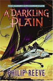 A Darkling Plain (Mortal Engines, Book 4) de…