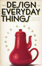 The Design of Everyday Things by Donald A.…