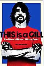 This Is a Call: The Life and Times of Dave…