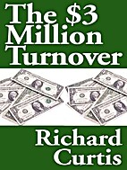 The $3-Million Turn-Over by Richard Curtis