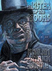 Master of the Moors – tekijä: Kealan…