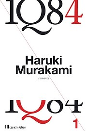 1Q84. Volume 1 de Haruki Murakami