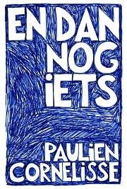 En dan nog iets (Dutch Edition) por Paulien…