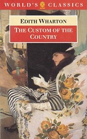 The Custom of the Country (The World's…