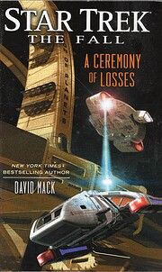 The Fall: A Ceremony of Losses (Star Trek)…