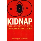 Kidnap: The Story of the Lindbergh Case by…