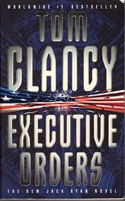 Executive Orders – tekijä: Tom Clancy
