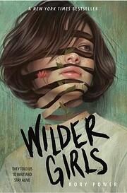 Wilder Girls av Rory Power