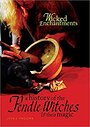 History of the Pendle Witches and Their Magic - Joyce Froome