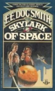 The Skylark of Space af E. E. Doc Smith
