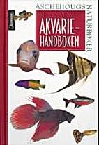 Akvariehåndboken by Gina Sandford