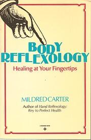 Body reflexology : healing at your…