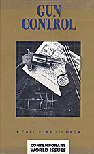 Gun control : a reference handbook by Earl…